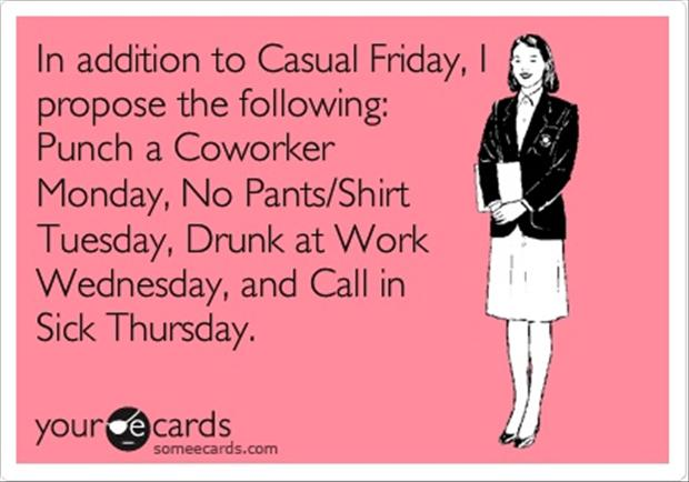 Click Here For More Funny PicturesYour Ecards Happy Friday